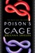 Poison's Cage (Poison's Kiss #2)