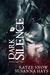 Dark Silence by Katze Snow