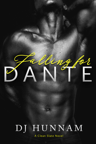 Falling for Dante (A Clean Slate Novel, #2)