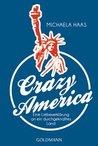 Crazy America by Michaela Haas