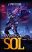 Traitors of Sol (Part One of the Sol Series) by J. Porteous