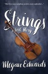 Strings by Megan Edwards