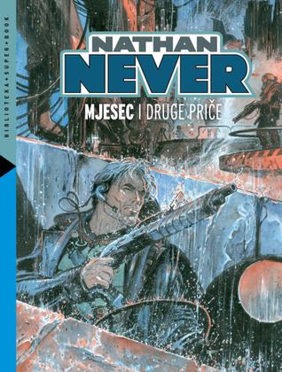 Nathan Never: Mjesec i druge priče