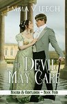 The Devil May Care (Rogues & Gentlemen #4)