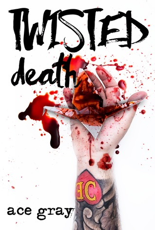 Twisted Death (A Twisted Fairy Tale #2)