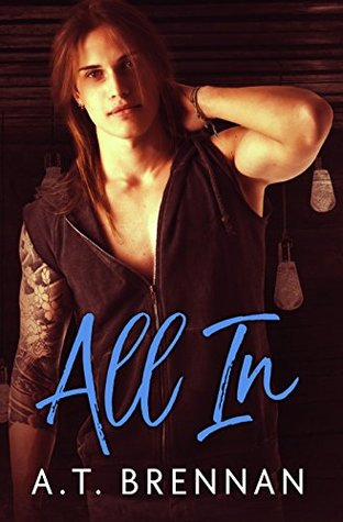 Book Review: All In (The Den Boys #1) by A.T. Brennan