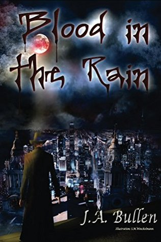 Blood in the Rain: Chronicles of the Hunter