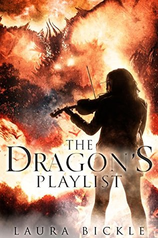 book cover: The Dragon's Playlist by Laura Bickle