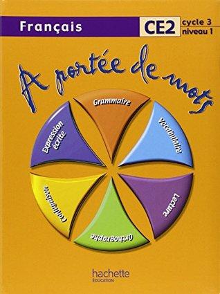 A portée de mots, Français, CE2