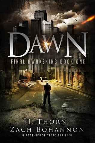 Dawn (Final Awakening, #1)