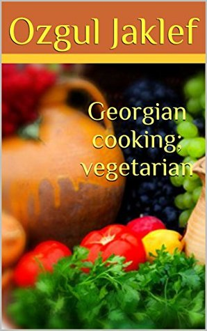 Georgian cooking; vegetarian