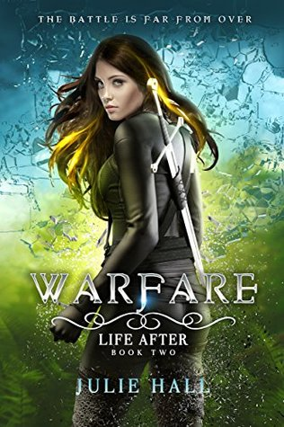 Warfare (Life After, #2)