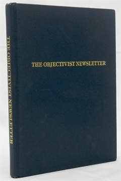 The Objectivist Newsletter, 1962-1965, Vols. 1-4