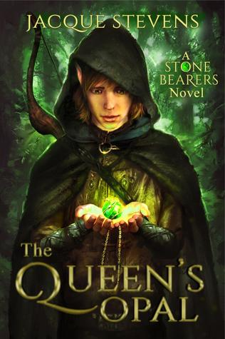 The Queen's Opal (Stone Bearers, #1)