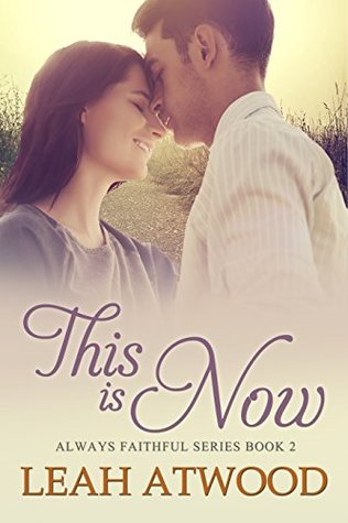 This Is Now (Always Faithful #2)
