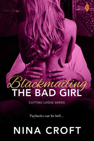Blackmailing the Bad Girl by Nina Croft