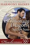 The Billionaire Dragon's Secret Son by Harmony Raines