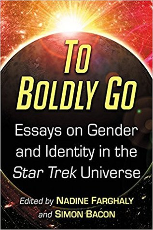 To Boldly Go Essays On Gender And Identity In The Star Trek  To Boldly Go Essays On Gender And Identity In The Star Trek Universe By  Nadine Farghaly Persuasive Essay Topics High School Students also Higher English Reflective Essay  Example Essay Thesis Statement