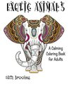 Exotic Animals Coloring Book: A Calming Coloring Book for Adults