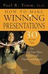 How to Make Winning Presentations