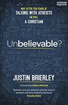 Book cover for Unbelievable?: Why after ten years of talking with atheists, I'm still a Christian