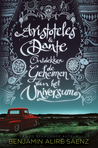 Aristoteles en Dante ontdekken de geheimen van het universum by Benjamin Alire Sáenz