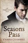 Seasons Pass (Enlightenment, #3.5)