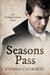Seasons Pass by Joanna Chambers