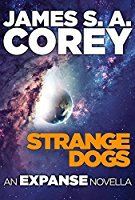 Strange Dogs by James S.A. Corey
