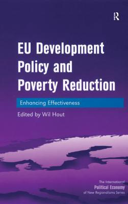 Eu Development Policy and Poverty Reduction Enhancing Effectiveness