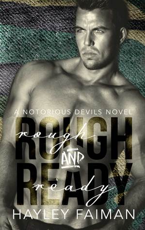 Rough and Ready (Notorious Devils MC #5)