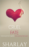 Cruel Fate