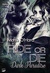Ride or Die: Dark Paradise