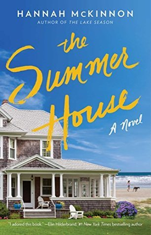 The Summer House by Hannah McKinnon