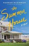 The Summer House by Hannah McKinnon