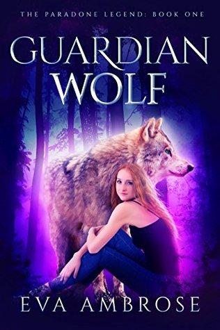 Guardian Wolf (The Paradone Legend Book 1)