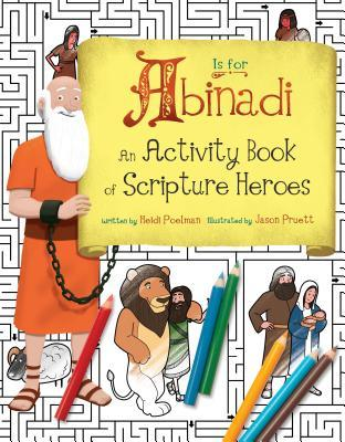 A is for Abinadi (Activity Book): An Activity Book of Scripture Heroes