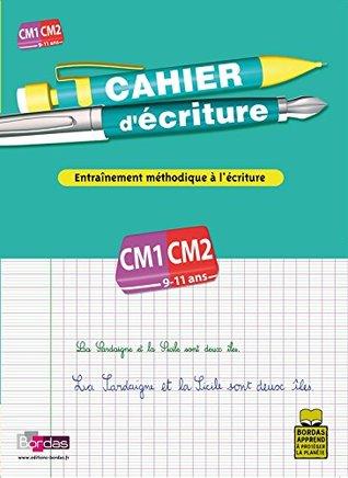 Cahier d'écriture CM1-CM2