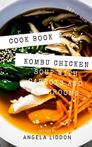 Easy Kombu Chicken Soup with Carrots and Mushrooms || Recipe Book
