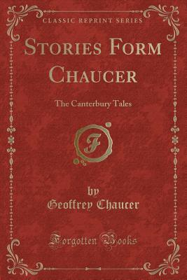 Stories Form Chaucer: The Canterbury Tales