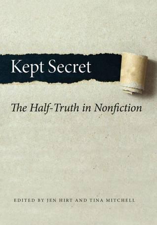 Kept Secret: The Half-Truth in Nonfiction