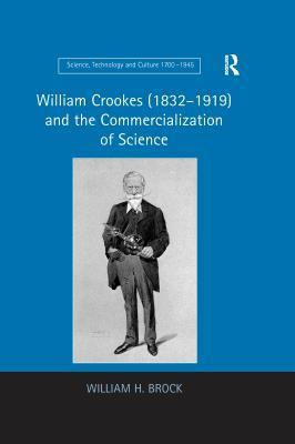 William Crookes (1832-1919) and the Commercialization of Science