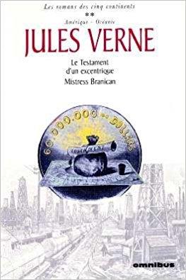 Les romans des cinq continents 2: Le Testament d'un excentrique: Mistress Branican