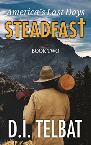 STEADFAST Book Two by D.I. Telbat