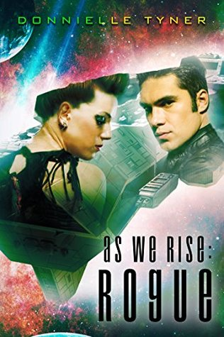As We Rise: Rogue (As We Rise Series #1)