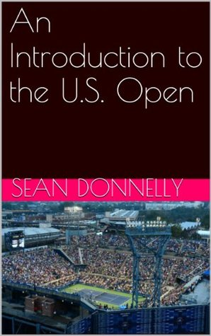 An Introduction to the U.S. Open
