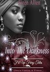 Into The Darkness (F'd Up Fairy Tales)