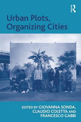 Urban Plots, Organizing Cities