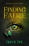 Finding Faerie (Pixie Dust Chronicles, #3)