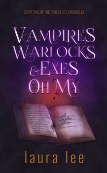 Vampires, Warlocks, And Exes ~ Oh My!